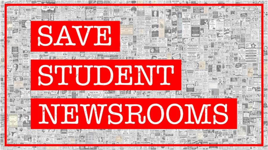 Editorial%3A+Save+Student+Newsrooms