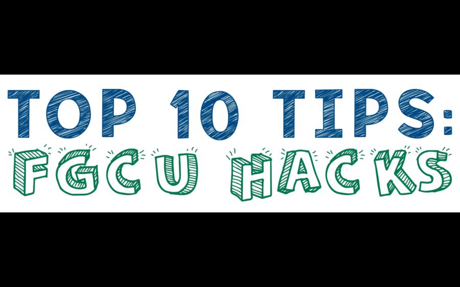 FGCU HACKS: Top 10 FGCU tips