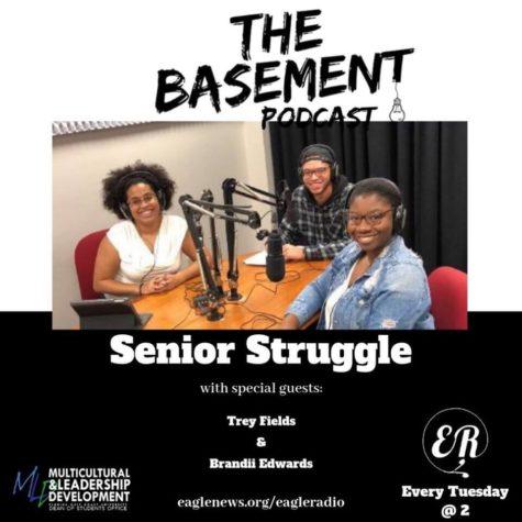 The Basement Podcast: Senior Struggle
