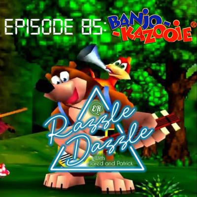 Episode 85: Banjo-Kazooie