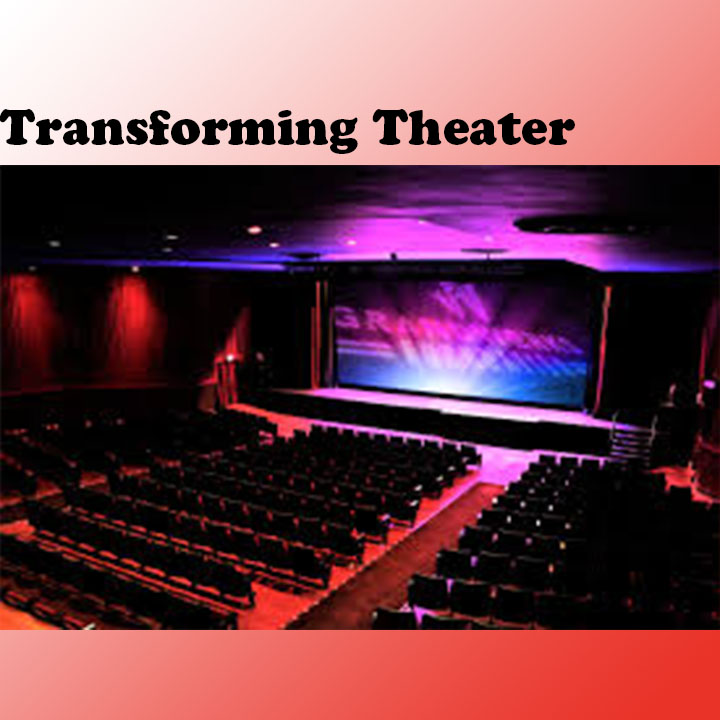 Looking Past The Pandemic and Transforming Theater
